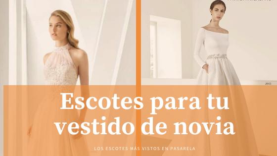 Cómo elegir el escote del vestido de novia